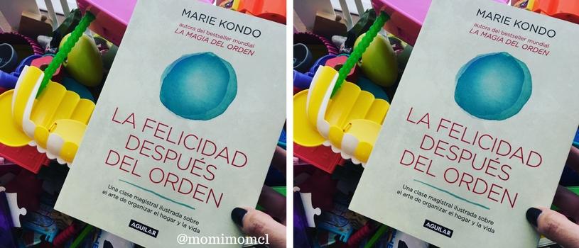 La felicidad despu s del orden el nuevo libro de la maestra del orden marie kondo momimom - Marie kondo orden ...
